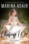 Chasing I Do (The Eastons #1)