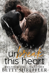Unbreak This Heart by Betty Shreffler