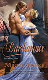 Barbarous by Minerva Spencer