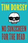 No Sunscreen for the Dead by Tim Dorsey