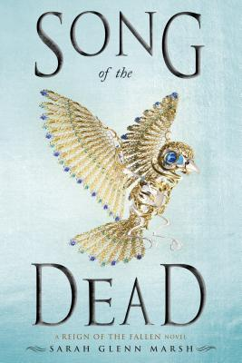 Song of the Dead (Reign of the Fallen #2)