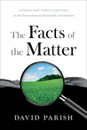 The Facts of the Matter by David Parish