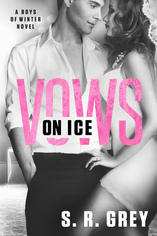 Vows on Ice (Boys of Winter #6)