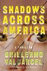 Shadows Across America by Guillermo Valcárcel