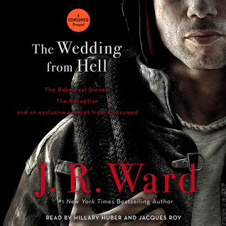 The Wedding from Hell - J. R. Ward