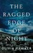 The Ragged Edge of Night by Olivia Hawker