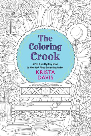 The Coloring Crook (Pen & Ink Mysteries, #2)