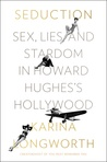 Seduction by Karina Longworth