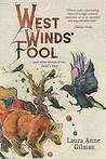 West Wind's Fool by Laura Anne Gilman