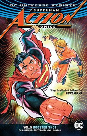Superman: Action Comics, Vol. 5: Booster Shot
