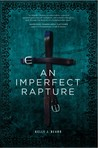 An Imperfect Rapture by Kelly J. Beard