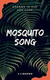 Mosquito Song by J.J. Brown