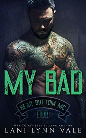 My Bad (Bear Bottom Guardians MC, #4)