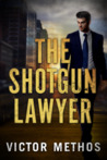 The Shotgun Lawyer by Victor Methos