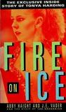 Fire on Ice by Abby Haight