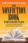 The Nonfiction Book Publishing Plan by Stephanie Chandler