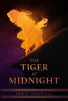 The Tiger at Midnight (The Tiger at Midnight Trilogy, #1)
