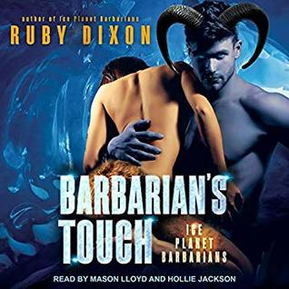Barbarian's Touch (Ice Planet Barbarians, #7) - Ruby Dixon