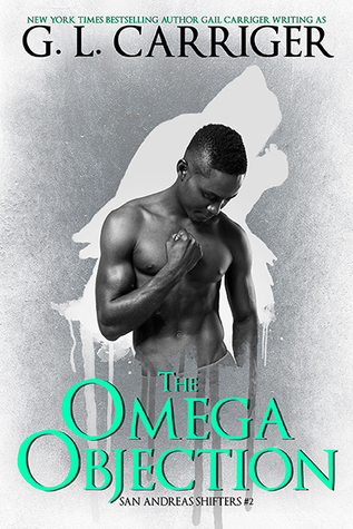 The Omega Objection (San Andreas Shifters #2)
