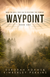 Waypoint by Deborah  Adams