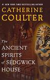 The Ancient Spirits of Sedgwick House by Catherine Coulter