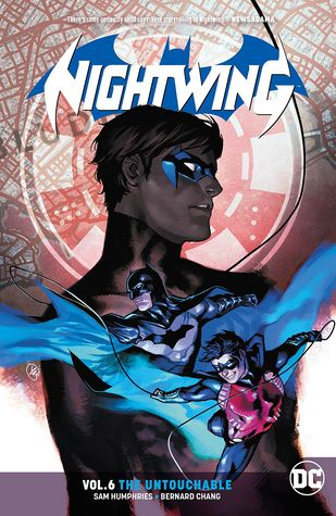 Nightwing, Vol. 6: The Untouchable
