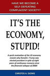 It's The Economy, Stupid by Christos A. Djonis