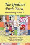 The Quilters Push Back by Mary Devlin Lynch