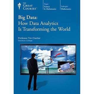 How Data Analytics Is Transforming the World - Tim Chartier, Ph.D.