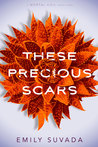 These Precious Scars (This Mortal Coil #0.5)