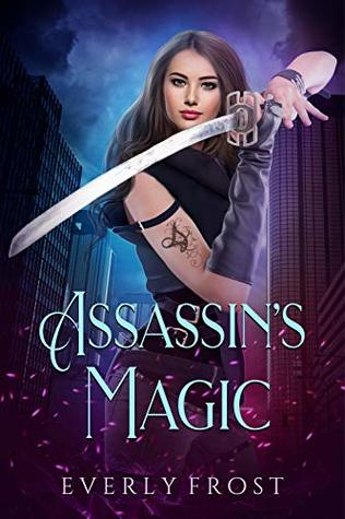 Assassin's Magic (Assassin's Magic, #1)