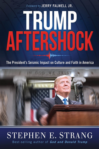 The President's Seismic Impact on Culture and Faith in America - Stephen E. Strang