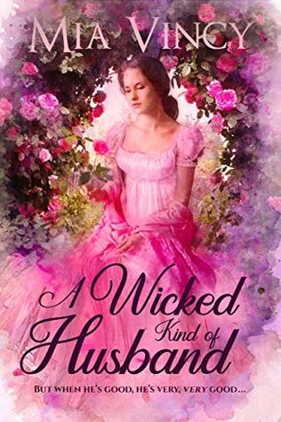 A Wicked Kind of Husband (Right Kind of Love, #3)
