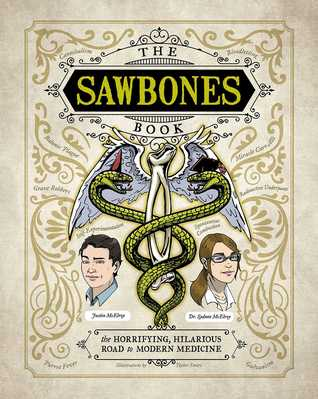 The Sawbones Book by Justin McElroy