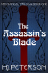The Assassin's Blade by H.J. Peterson