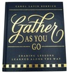 Gather As You Go by Carol Lavin Bernick