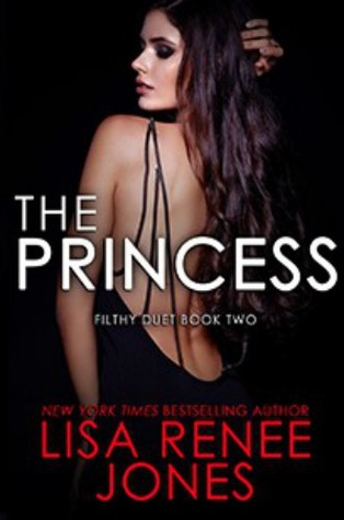 The Princess (Filthy Duet, #2)