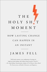 The Holy Sh!t Moment by James  Fell