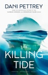 The Killing Tide by Dani Pettrey