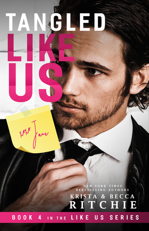 Tangled Like Us (Like Us, #4)