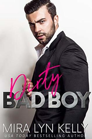 Dirty Bad Boy (Back To You, #3)