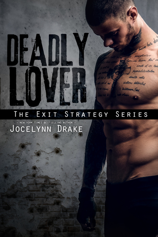 Deadly Lover (Exit Strategy #1)