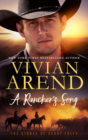 A Rancher's Song (Heart Falls, Book 2) - Vivian Arend