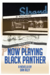Now Playing Black Panther by Dan  Riley