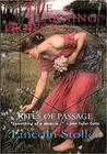 The Learning Project, Rites of Passage