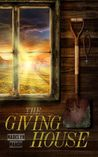 The Giving House by Madelyn March