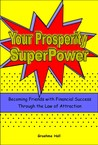 Your Prosperity SuperPower by Graehme Hall