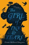 The Girl of Ink and Stars by Kiran Millwood Hargrave