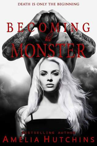 Becoming His Monster (Playing With Monsters, #3)