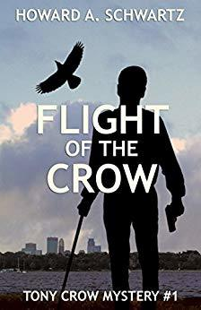 Flight of the Crow (Tony Crow Mystery, #1)